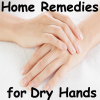 Home Remedies for Dry Hands | Top 10 Tips to get rid of Rough and Crackle Hands