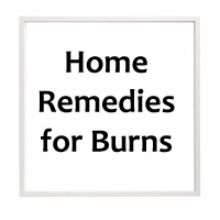 How to treat a burn – Home Remedies for Burns