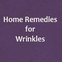 How to Get rid of Wrinkles on Face – 12 Home Remedies for Wrinkles
