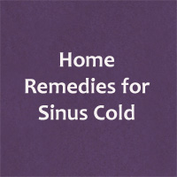 Home remedies for sinus Infections – Natural Ways to cure Sinus