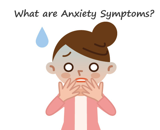 What are Anxiety Symptoms