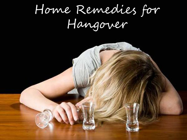 7 Best ever Home Remedies for Hangover